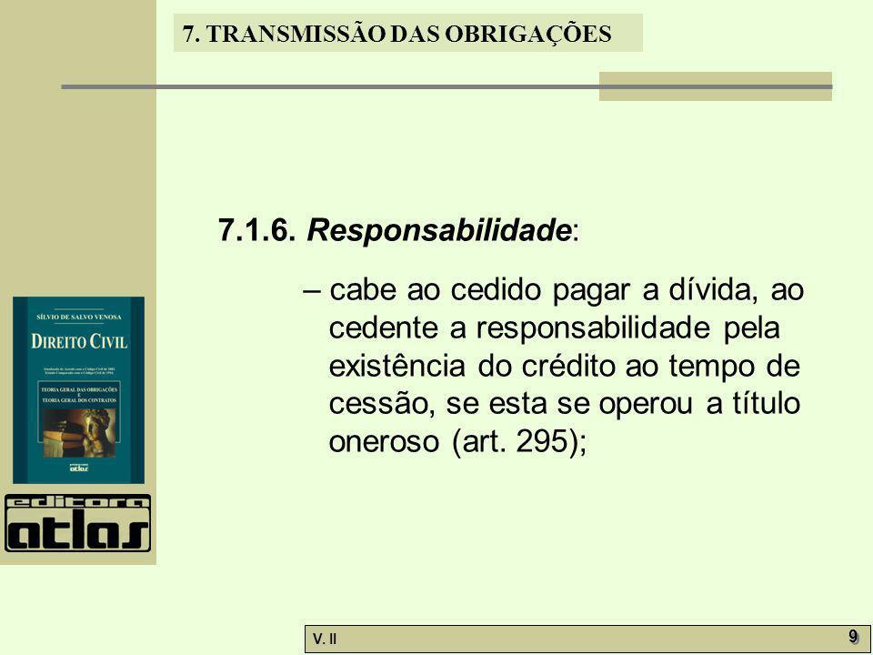 7.1.6. Responsabilidade: