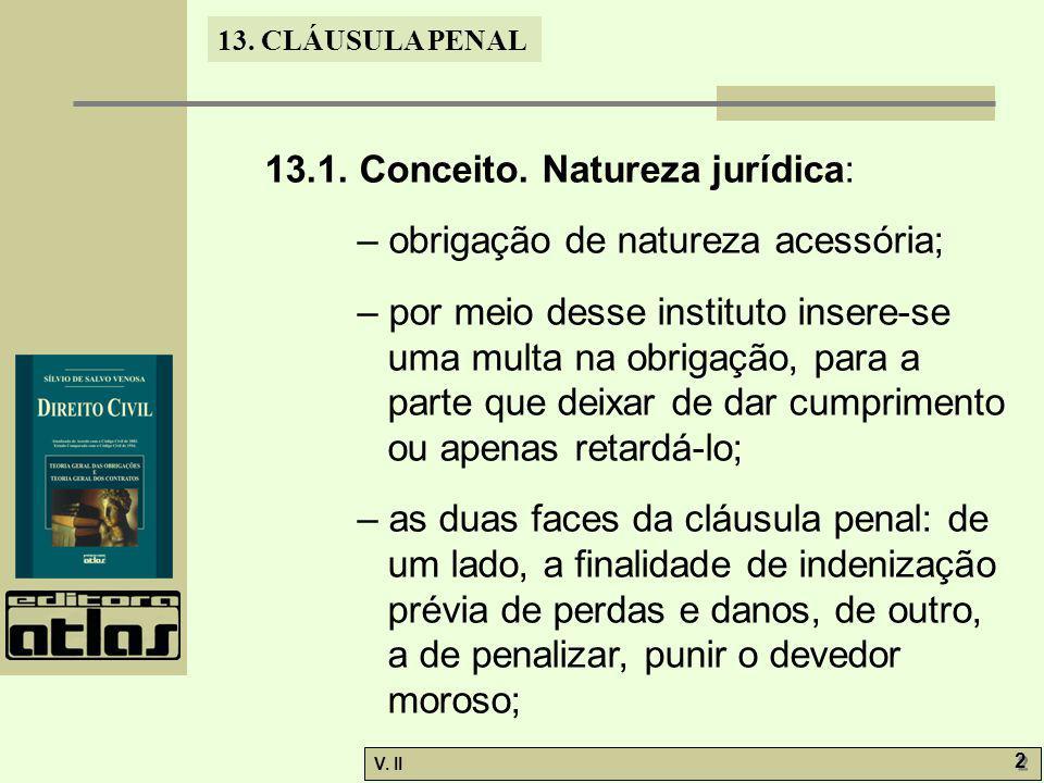 13.1. Conceito. Natureza jurídica: