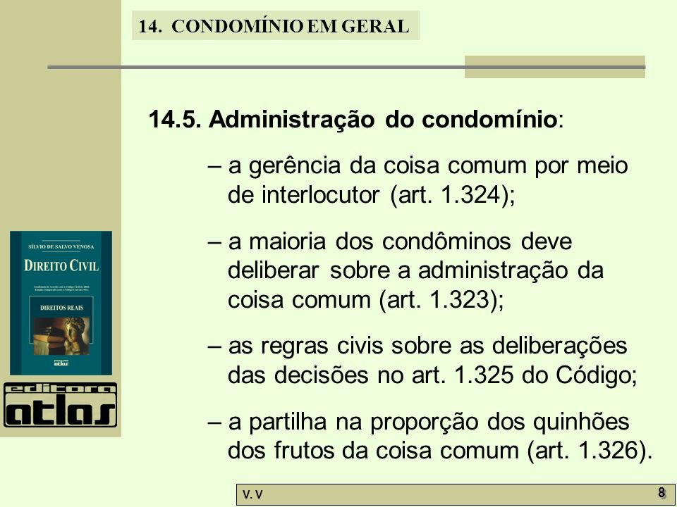14.5. Administração do condomínio: