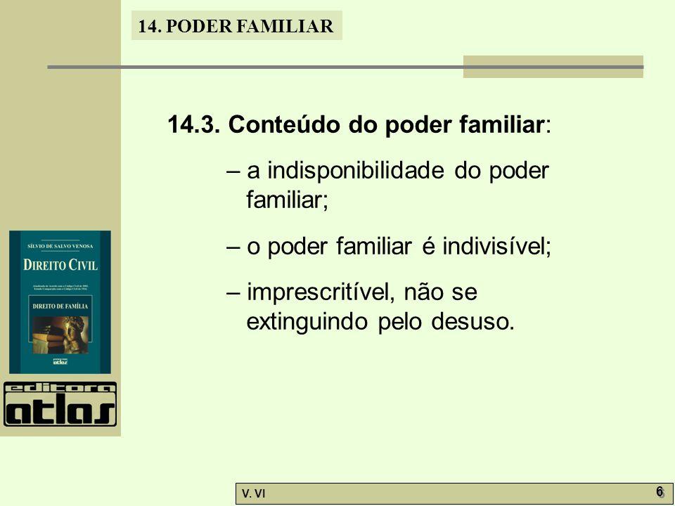 14.3. Conteúdo do poder familiar: