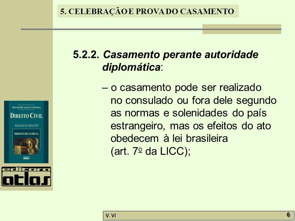 5.2.2. Casamento perante autoridade diplomática: