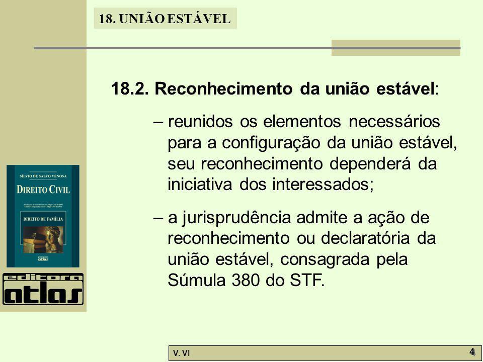 18.2. Reconhecimento da união estável: