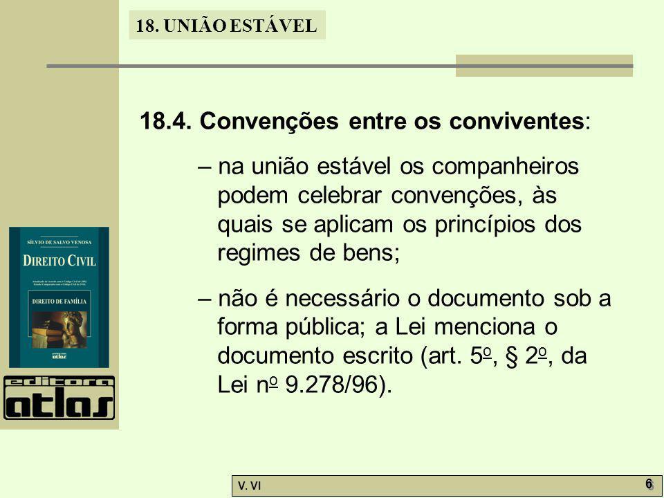 18.4. Convenções entre os conviventes: