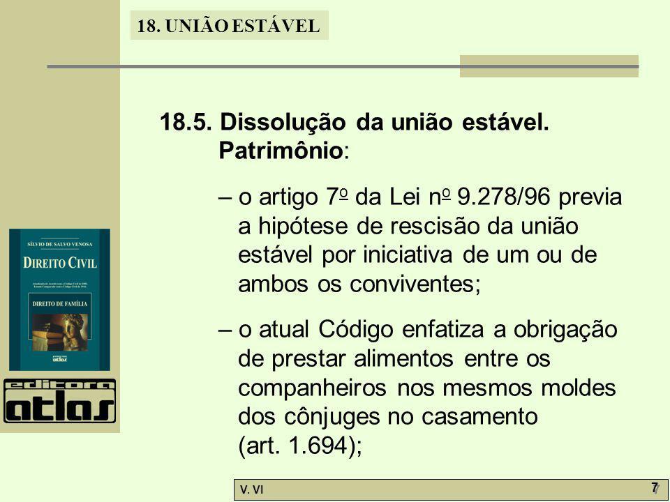 18.5. Dissolução da união estável. Patrimônio: