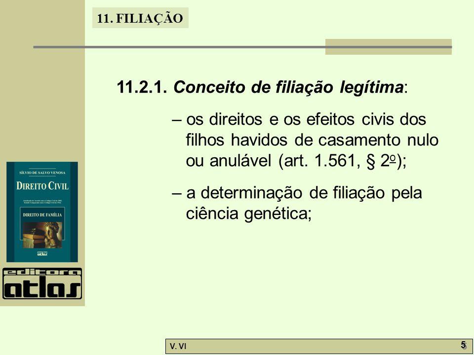 11.2.1. Conceito de filiação legítima: