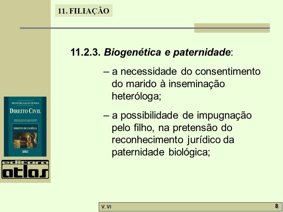 11.2.3. Biogenética e paternidade: