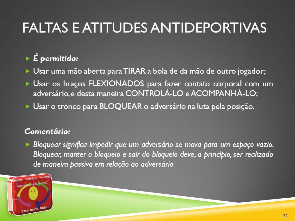 FALTAS E ATITUDES ANTIDEPORTIVAS
