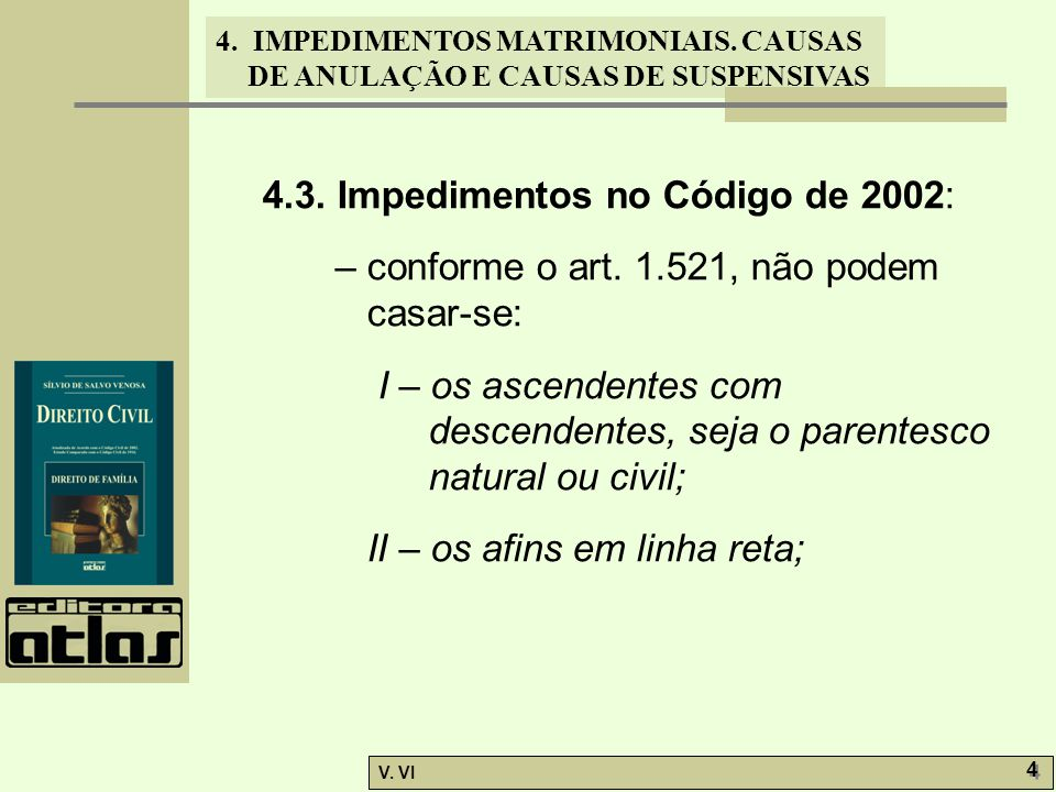 4.3. Impedimentos no Código de 2002: