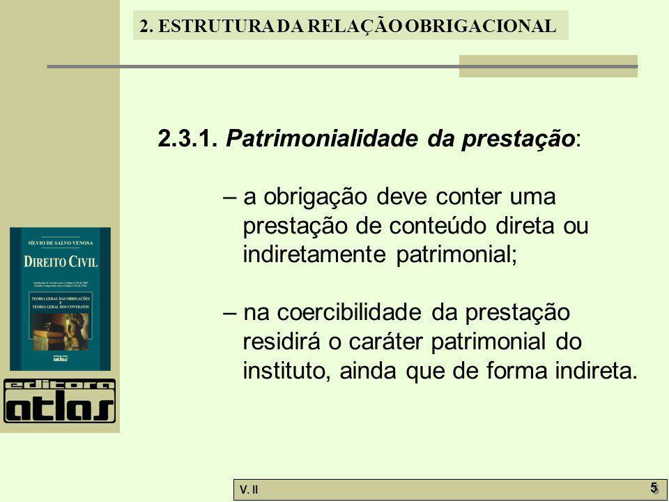 2.3.1. Patrimonialidade da prestação: