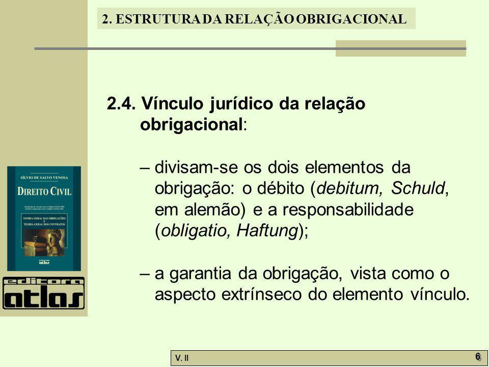 2.4. Vínculo jurídico da relação obrigacional: