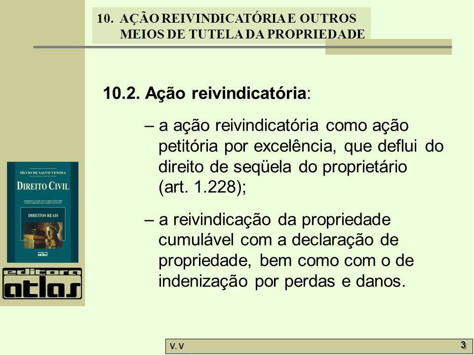 10.2. Ação reivindicatória: