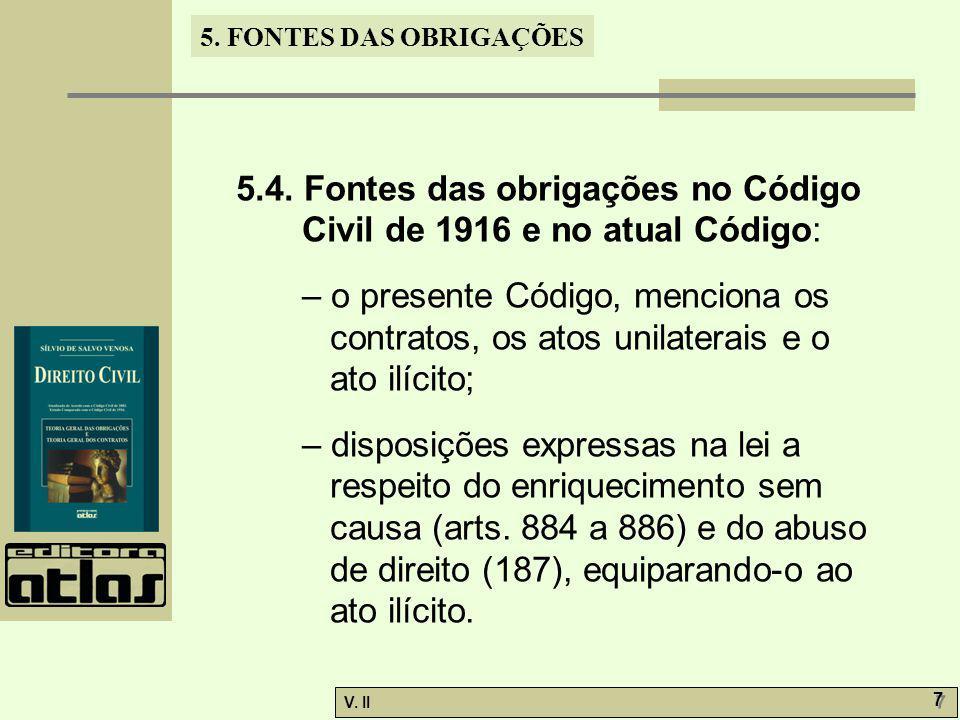 5.4. Fontes das obrigações no Código Civil de 1916 e no atual Código: