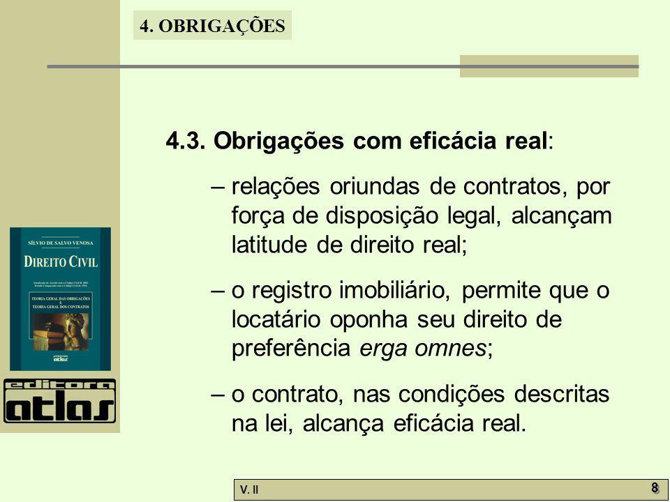 4.3. Obrigações com eficácia real:
