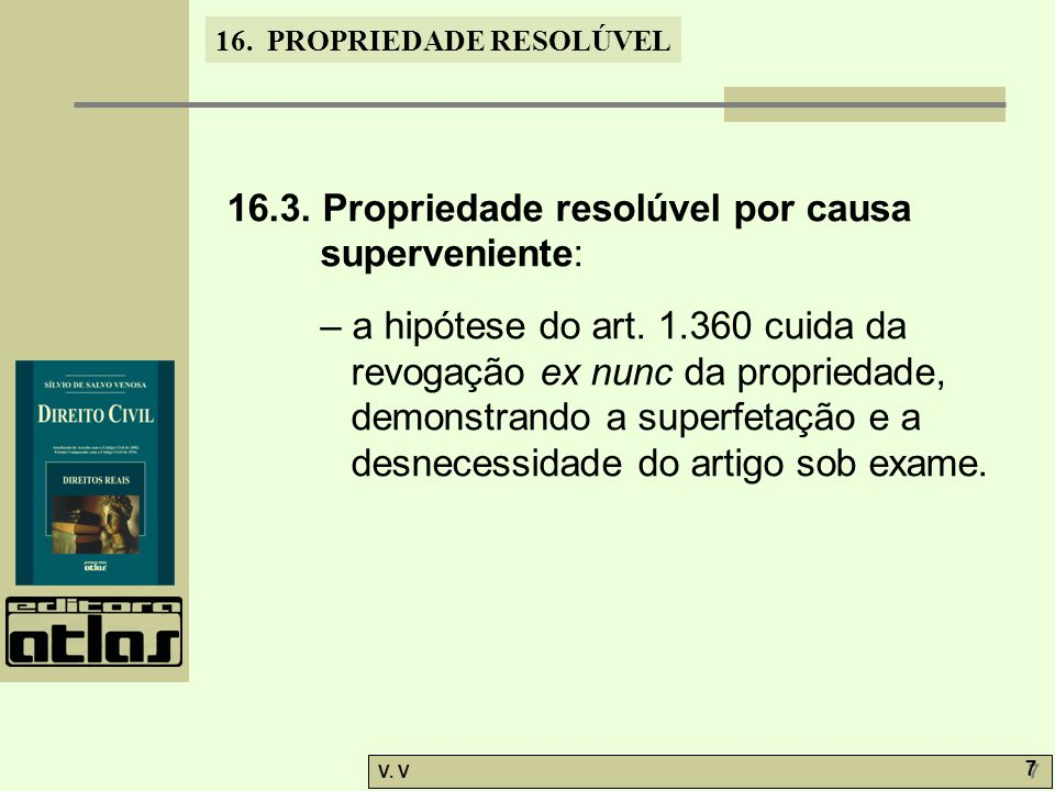 16.3. Propriedade resolúvel por causa superveniente: