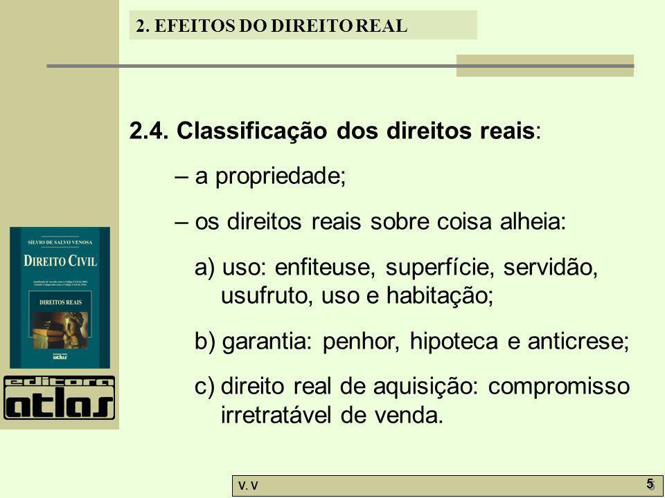 2.4. Classificação dos direitos reais: