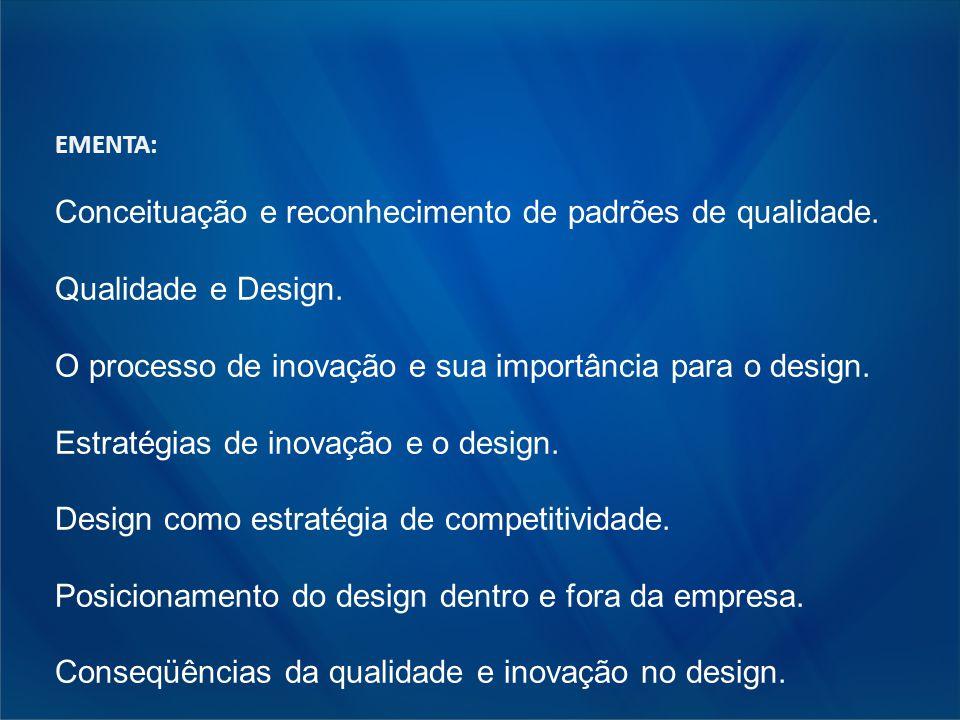 Conceituação e reconhecimento de padrões de qualidade.