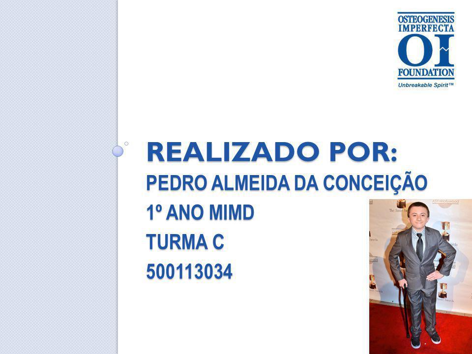 Realizado por: Pedro Almeida da Conceição 1º Ano MIMD Turma C 500113034