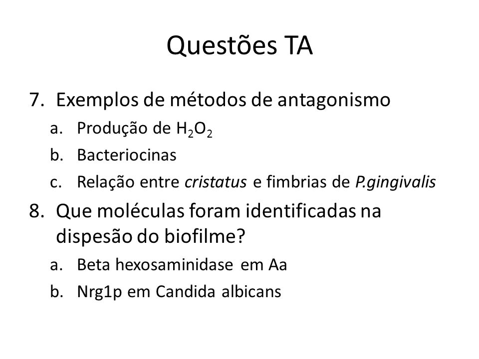 Questões TA Exemplos de métodos de antagonismo