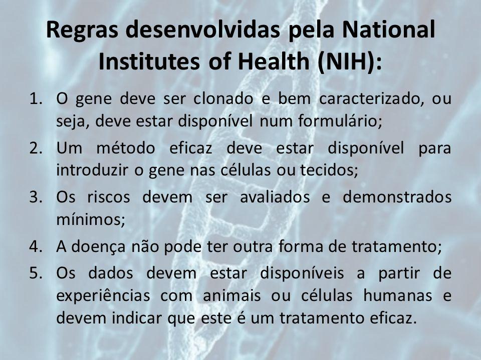 Regras desenvolvidas pela National Institutes of Health (NIH):