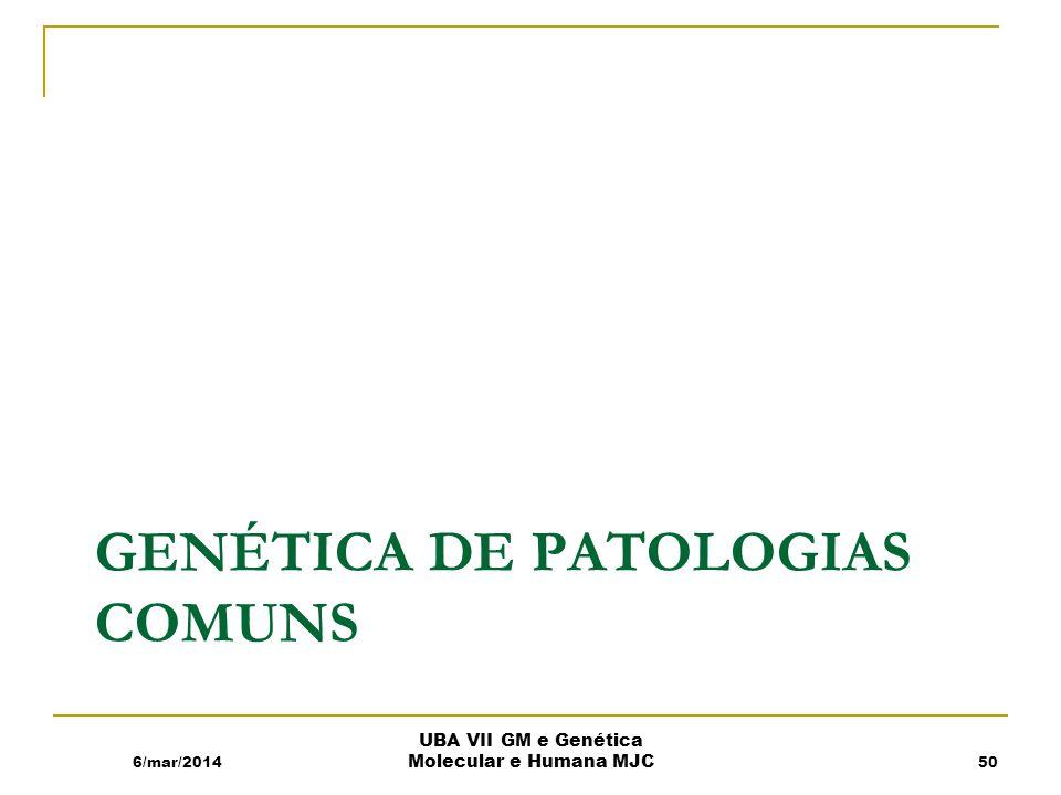 Genética de patologias comuns