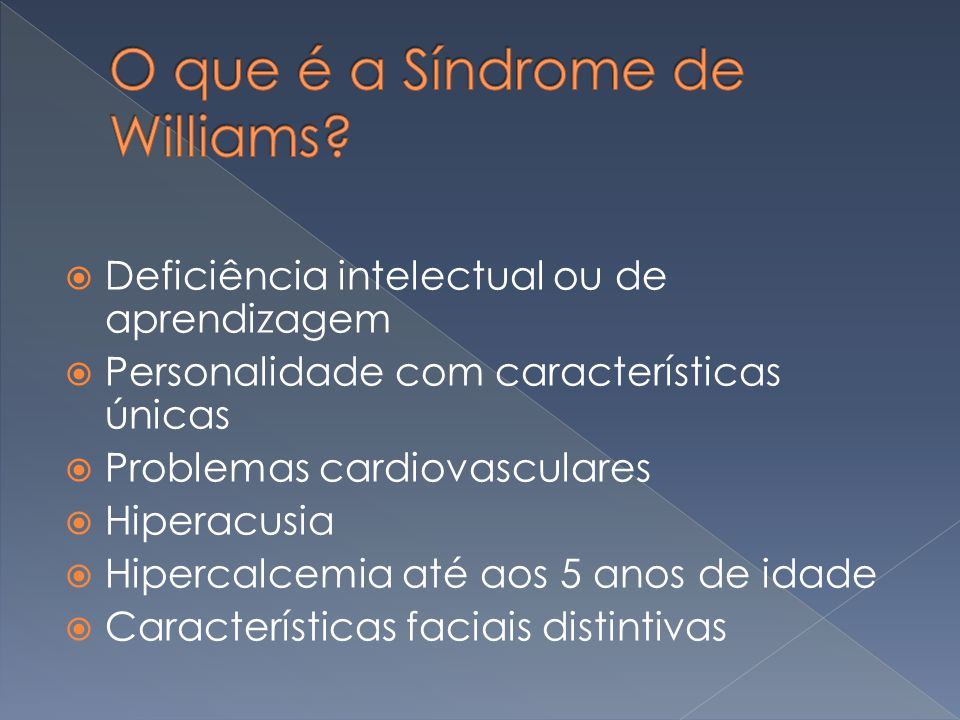 O que é a Síndrome de Williams