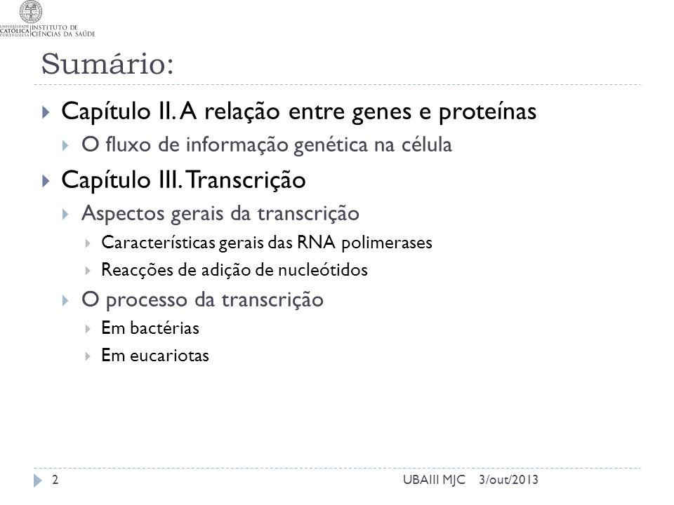 Sumário: Capítulo II. A relação entre genes e proteínas
