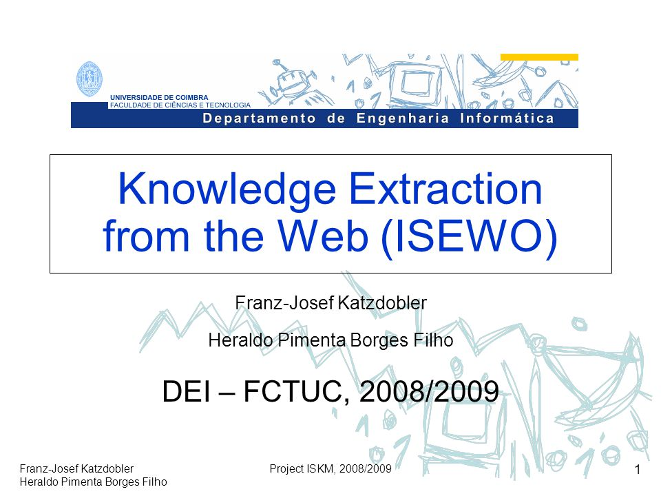 Knowledge Extraction from the Web (ISEWO)