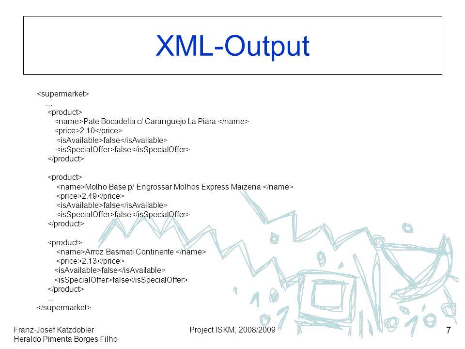 XML-Output <supermarket> … <product>