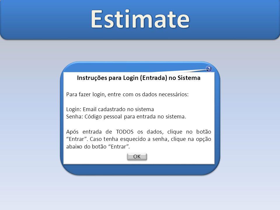 Instruções para Login (Entrada) no Sistema