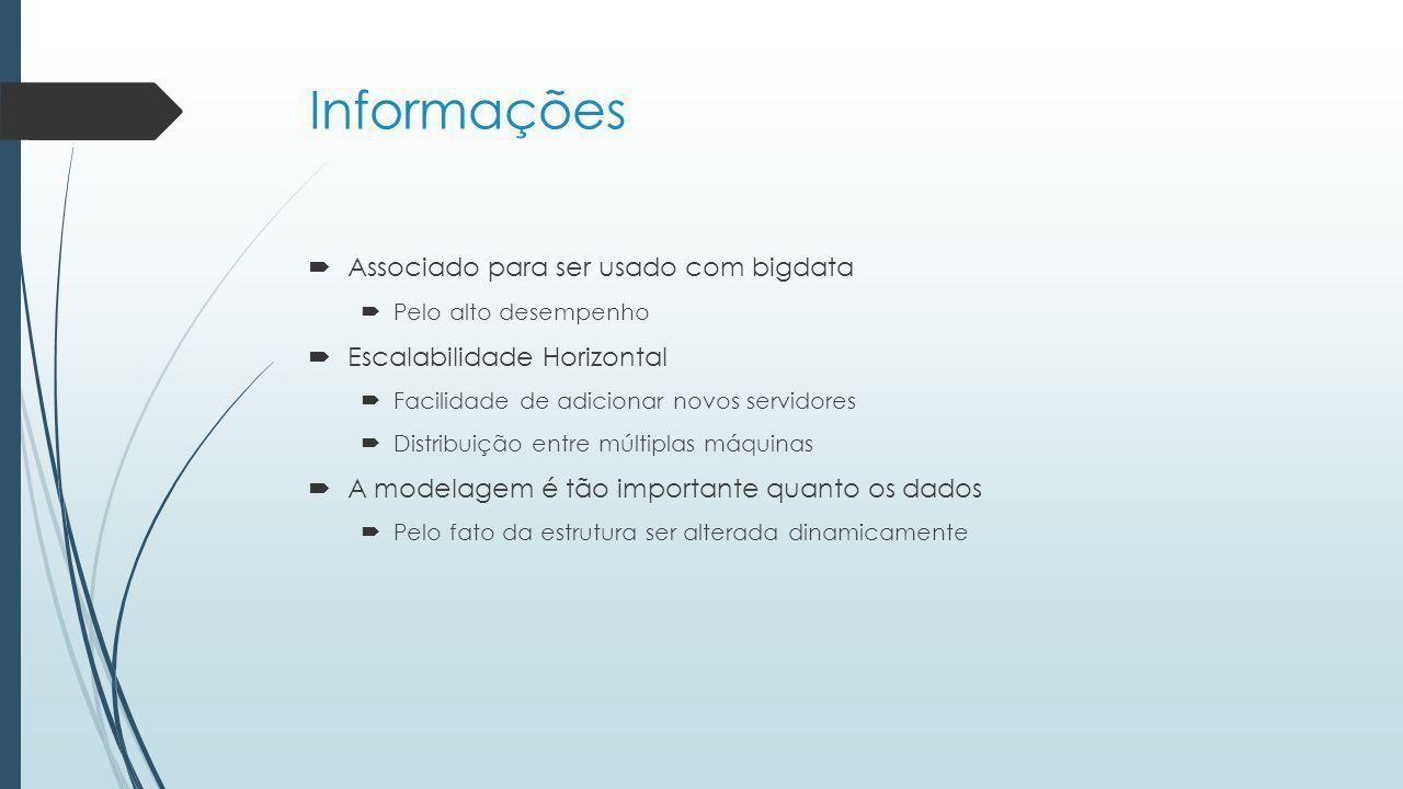 Informações Associado para ser usado com bigdata