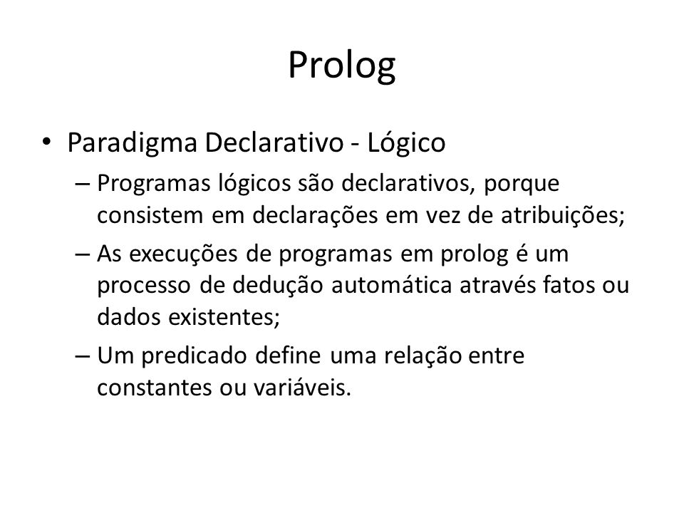Prolog Paradigma Declarativo - Lógico