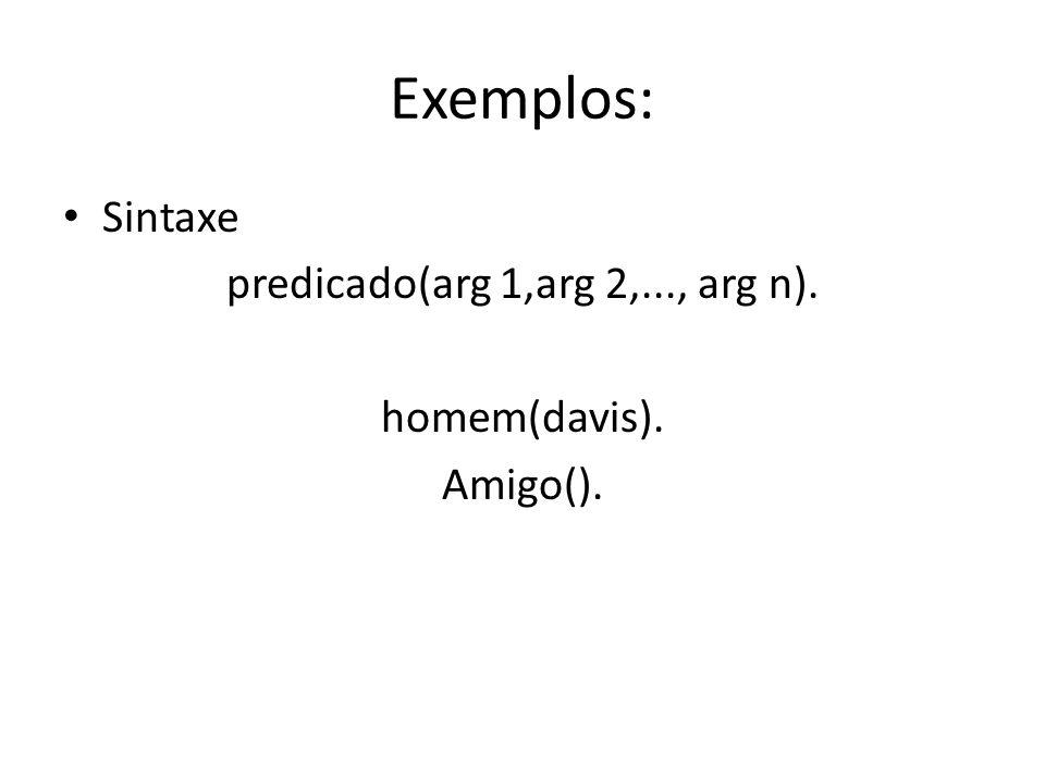 predicado(arg 1,arg 2,..., arg n).