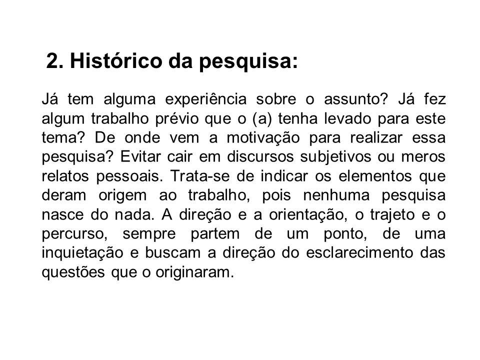 2. Histórico da pesquisa: