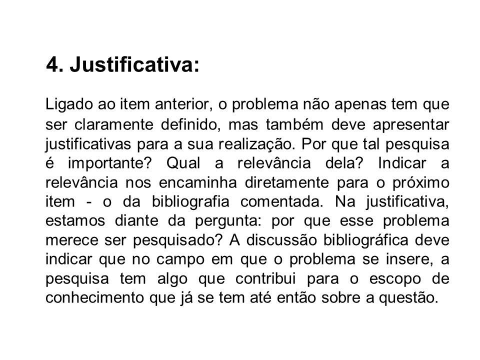 4. Justificativa: