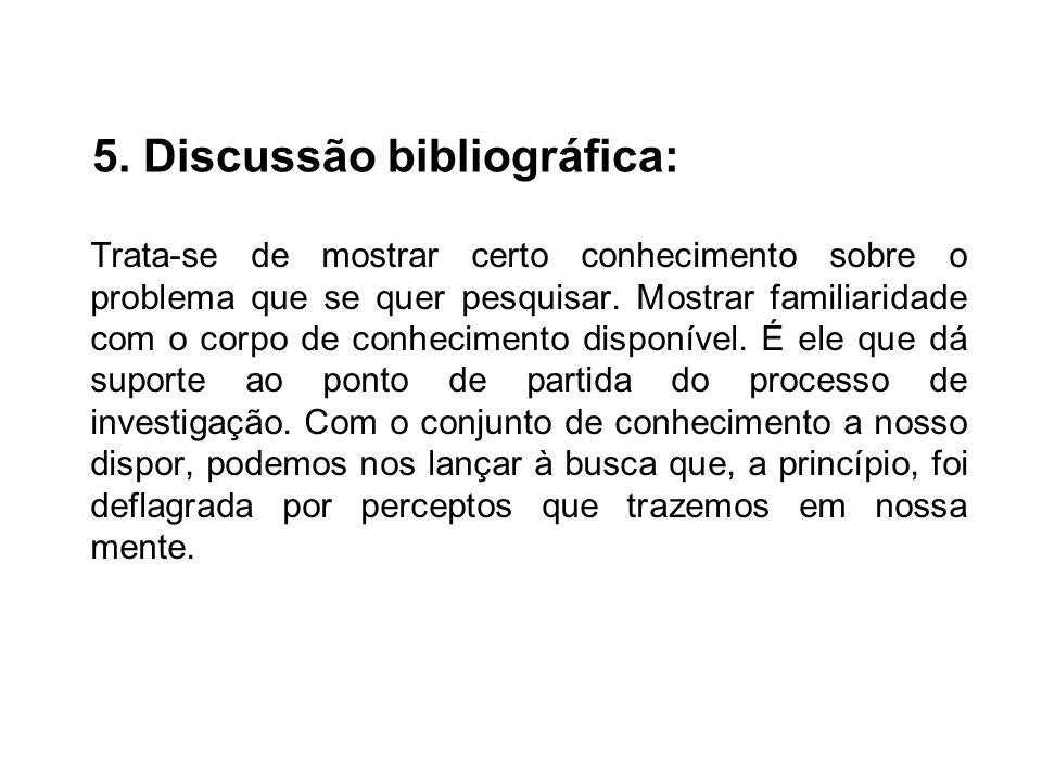 5. Discussão bibliográfica: