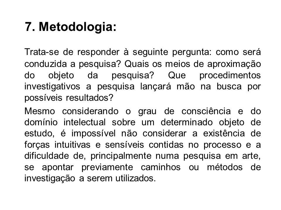 7. Metodologia: