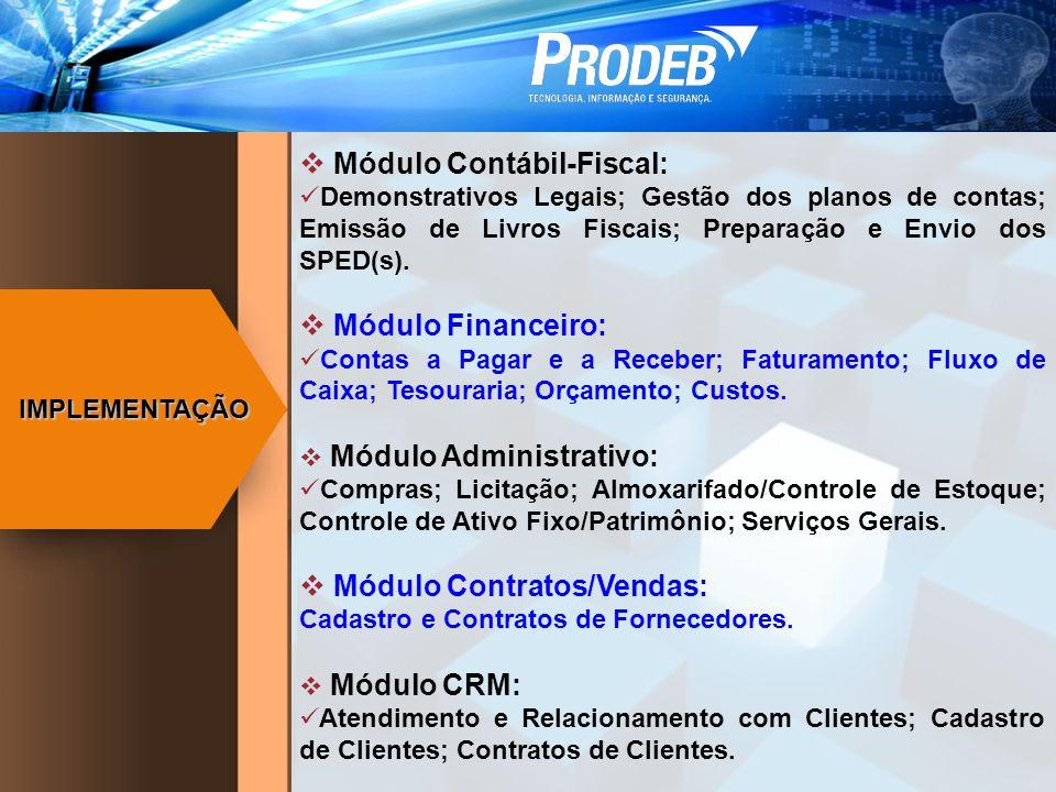Módulo Contábil-Fiscal:
