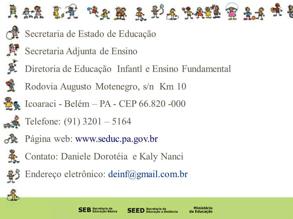 Secretaria de Estado de Educação Secretaria Adjunta de Ensino