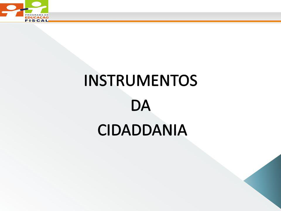 INSTRUMENTOS DA CIDADDANIA