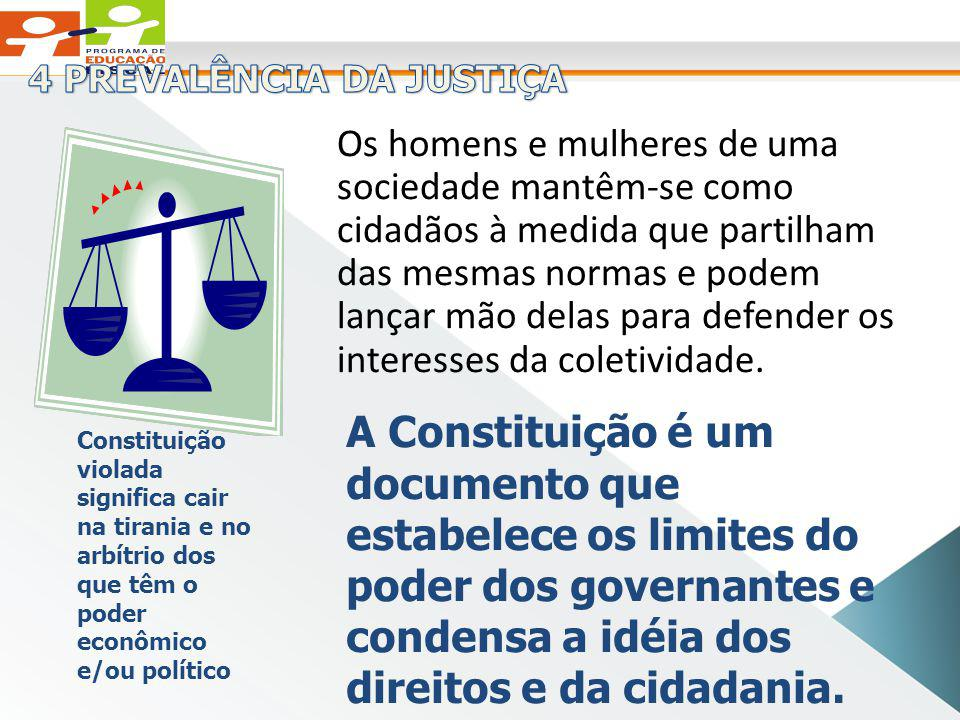 4 PREVALÊNCIA DA JUSTIÇA