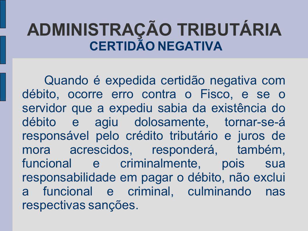 ADMINISTRAÇÃO TRIBUTÁRIA CERTIDÃO NEGATIVA