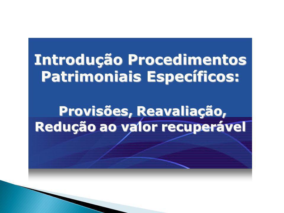 Introdução Procedimentos Patrimoniais Específicos:
