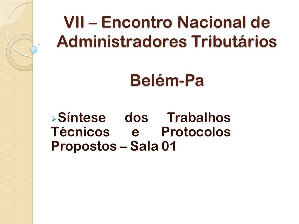 VII – Encontro Nacional de Administradores Tributários Belém-Pa