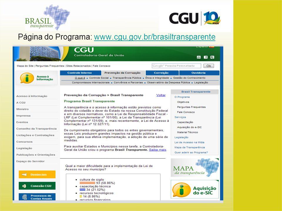 Página do Programa: www.cgu.gov.br/brasiltransparente