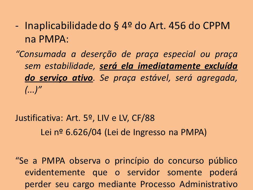 Inaplicabilidade do § 4º do Art. 456 do CPPM na PMPA: