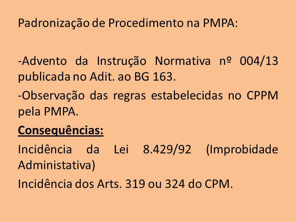 Padronização de Procedimento na PMPA: