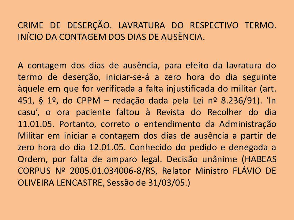 CRIME DE DESERÇÃO. LAVRATURA DO RESPECTIVO TERMO