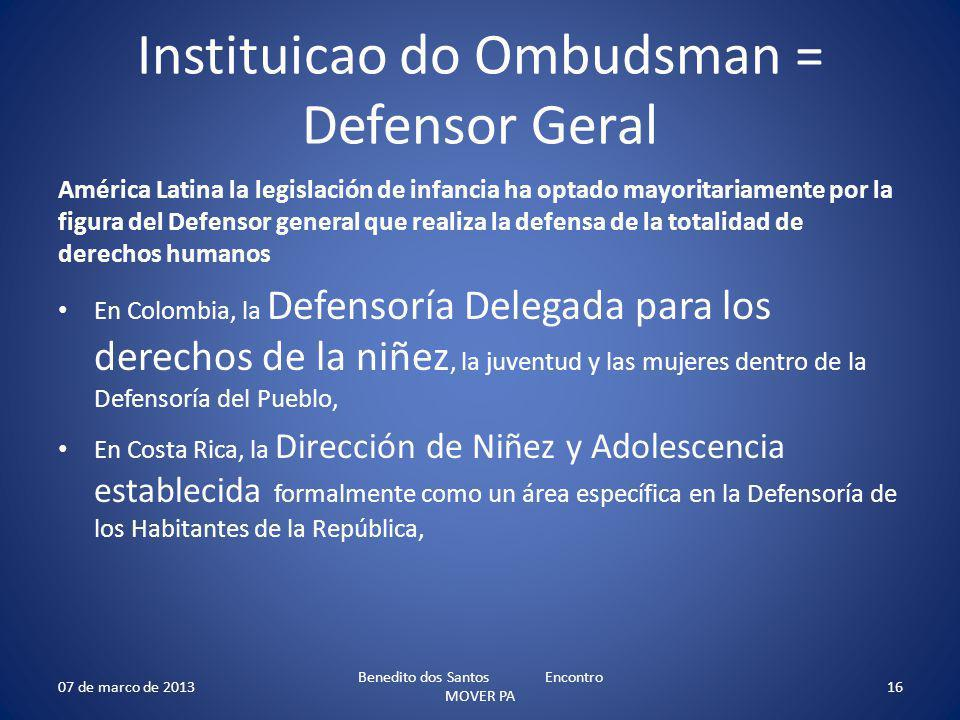 Instituicao do Ombudsman = Defensor Geral