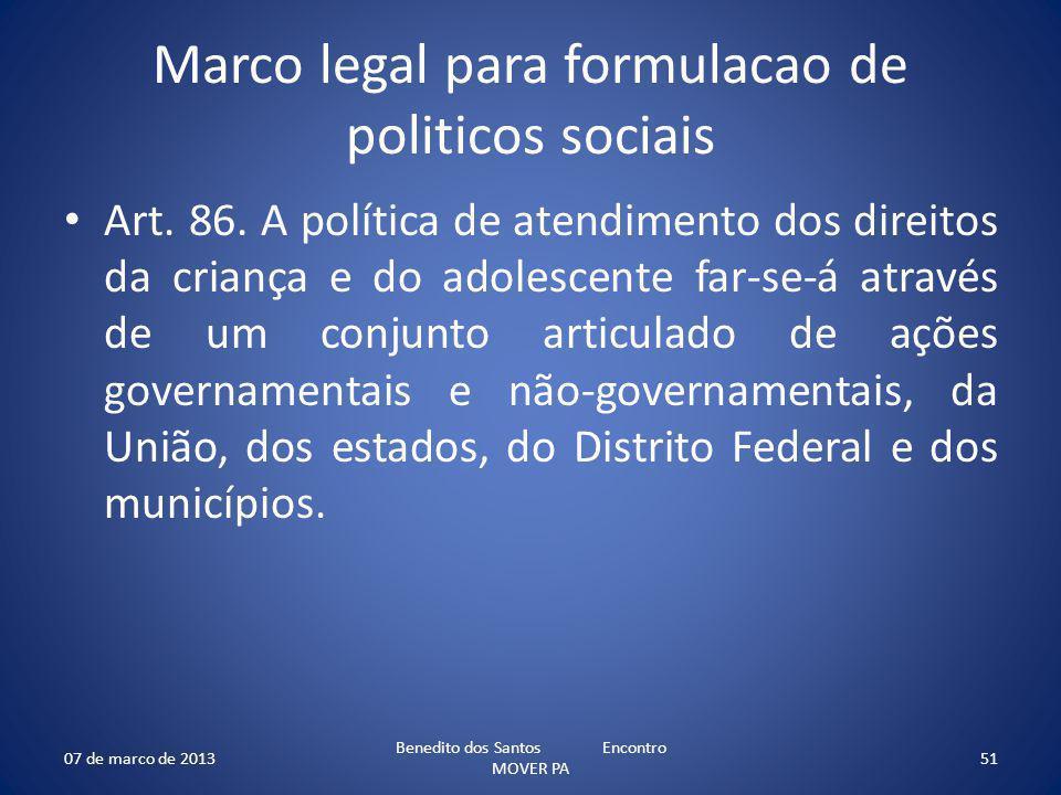 Marco legal para formulacao de politicos sociais