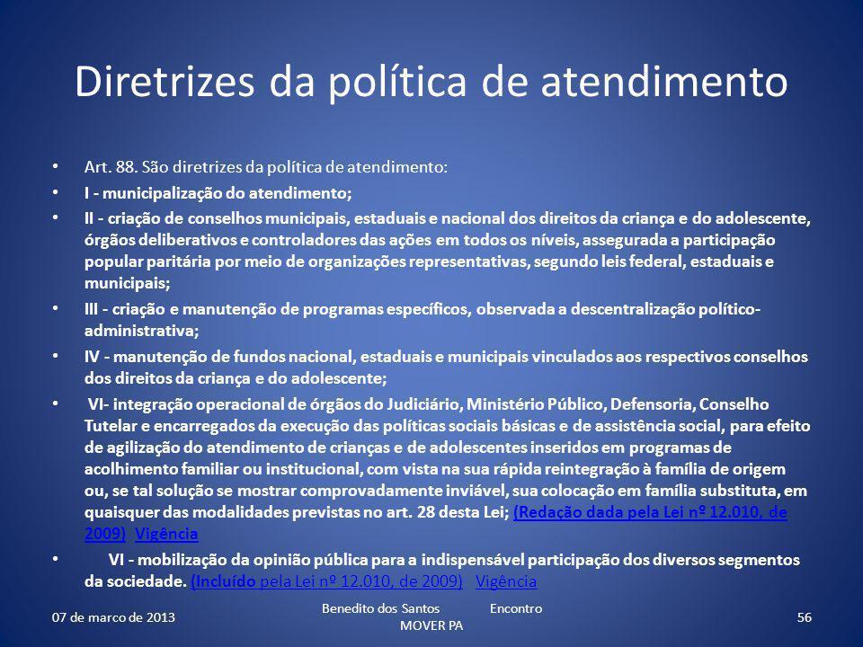 Diretrizes da política de atendimento